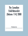 The Canadian Field-Naturalist (Volume 114) 2000 Cover Image