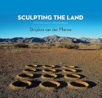Sculpting the Land: Artistic Interventions with the Landscape Cover Image