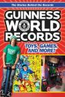 Guinness World Records: Toys, Games, and More! Cover Image