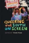 Queering the South on Screen Cover Image
