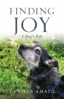 Finding Joy: A Dog's Tale Cover Image