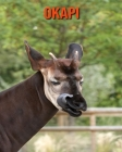 Okapi: Amazing Facts about Okapi Cover Image