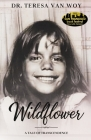 Wildflower: A Tale Of Transcendence Cover Image