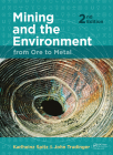 Mining and the Environment: From Ore to Metal Cover Image