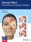Dermal Fillers: Facial Anatomy and Injection Techniques Cover Image