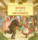 Dance at Grandpa's (Little House Prequel) Cover Image