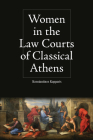 Women in the Law Courts of Classical Athens Cover Image