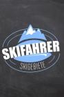 Skifahrer Skigebiete: Logbuch für Skifahrer und Snowboarder um den Aufenthalt in einem Skigebiet zu erfassen - Vorgedruckte Seiten zum Ausfü Cover Image