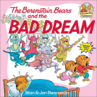 The Berenstain Bears and the Bad Dream (Berenstain Bears First Time Books) Cover Image