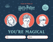 Harry Potter: You're Magical: A Fill-In Book Cover Image