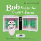 Bob Visits the Smart Farm Cover Image