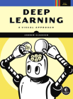 Deep Learning: A Visual Approach Cover Image