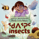Meeka Loves Nature: Insects: Bilingual Inuktitut and English Edition Cover Image