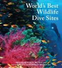 World's Best Wildlife Dive Sites Cover Image