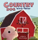 Country Dog: Words Matter Cover Image