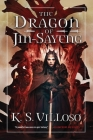 The Dragon of Jin-Sayeng (Chronicles of the Wolf Queen #3) Cover Image