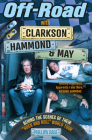 Off-Road with Clarkson, Hammond & May: The Highs, Lows and Laughter on Tour with the Motoring Legends Cover Image