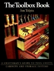 The Toolbox Book: A Craftsman's Guide to Tool Chests, Cabinets and S Cover Image