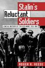 Stalin's Reluctant Soldier: A Social History of the Red Army, 1925-1941 (Modern War Studies) Cover Image