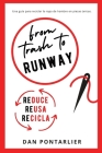 From Trash To Runway: Suprarreciclando Moda de Hombre en Piezas Únicas Cover Image