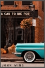 A Car to Die For Cover Image