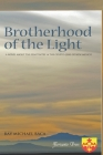 Brotherhood of the Light: A novel about the Penitentes and the Crypto-Jews of New Mexico Cover Image