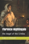 Florence Nightingale: the Angel of the Crimea Cover Image