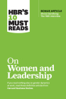Hbr's 10 Must Reads on Women and Leadership (with Bonus Article Sheryl Sandberg: The HBR Interview) Cover Image