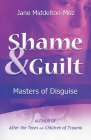 Shame & Guilt: Masters of Disguise Cover Image