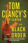 Tom Clancy's Op-Center: The Black Order: A Novel Cover Image