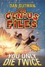 The Genius Files #3: You Only Die Twice Cover Image