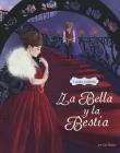 La Bella Y La Bestia: 3 Cuentros Predilectos de Alrededor del Mundo Cover Image