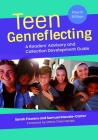 Teen Genreflecting: A Readers' Advisory and Collection Development Guide Cover Image