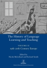 The History of Language Learning and Teaching II: 19th-20th Century Europe (Legenda) Cover Image
