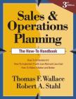 Sales and Operations Planning the How-To Handbook Cover Image