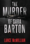 The Murder of Sara Barton Cover Image