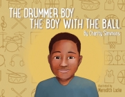 The Drummer Boy The Boy with the Ball Cover Image