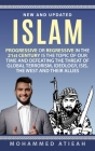 Islam: Progressive or Regressive in the 21st century is the topic of our time and Defeating the threat of global terrorism, I Cover Image
