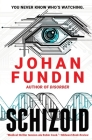 Schizoid: A psycho-medical thriller of heart-stopping mystery and suspense Cover Image