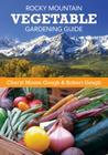 Rocky Mountain Vegetable Gardening Guide Cover Image