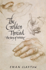 The Golden Thread: The Story of Writing Cover Image