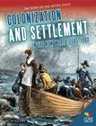 Colonization and Settlement in the New World: 1585-1763 (Story of the United States) Cover Image