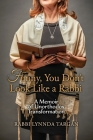 Funny, You Don't Look Like a Rabbi: A Memoir of Unorthodox Transformation Cover Image