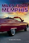 Miles from Memphis Cover Image