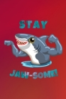 Stay Jaw-Some!: Shark Notebook A5 (6