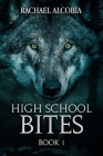 High School Bites Cover Image