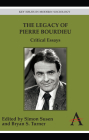 The Legacy of Pierre Bourdieu: Critical Essays (Key Issues in Modern Sociology) Cover Image