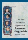 The New Traditional Egalitarian Haggadah Cover Image