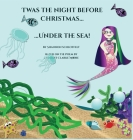 Twas the Night Before Christmas Under the Sea Cover Image
