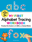 My First Alphabet Tracing Workbook: Practice Pen Control with ABCs and Animal Words Cover Image